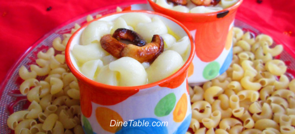 Macaroni Payasam - പായസം Recipe